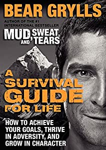 bear grylls how to stay alive review
